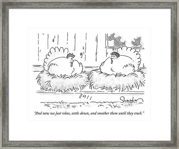Smother Them Until They Crack Framed Print