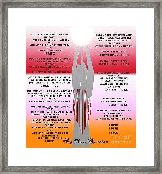 Still I Rise Framed Print by Belinda Threeths