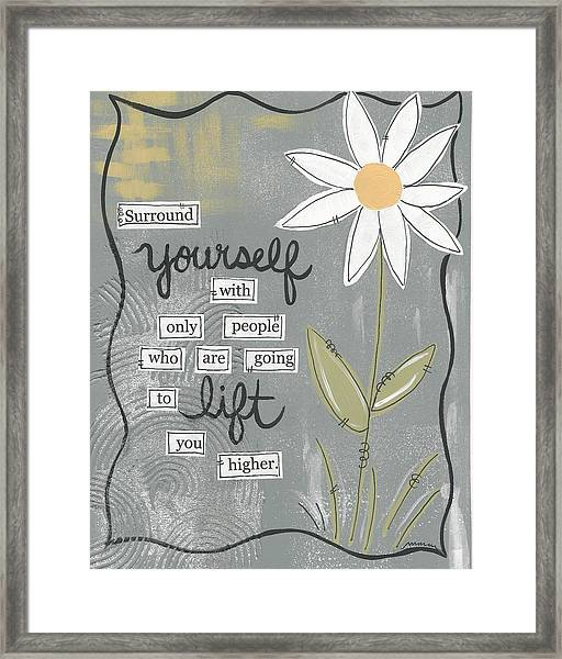 Surround Yourself Framed Print