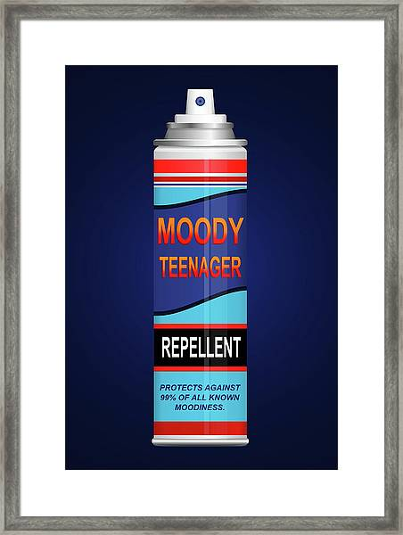 Teenage Moodiness Repellent. Framed Print