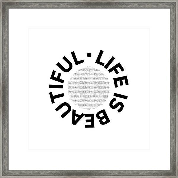 Text Art Life Is Beautiful - Carpe Diem Framed Print