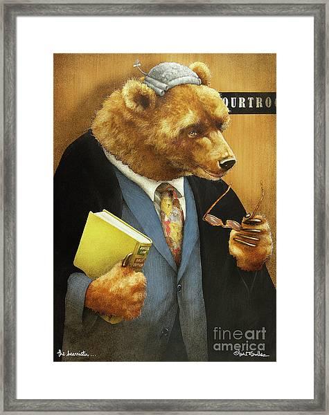 The Bearrister... Framed Print
