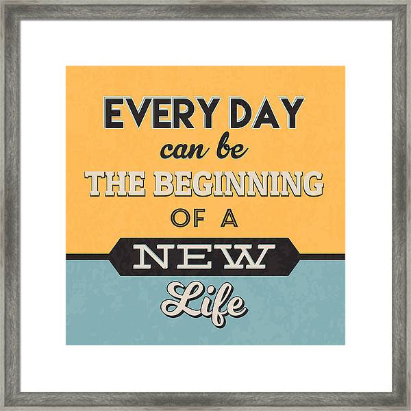 The Beginning Of A New Life Framed Print