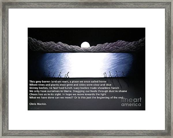 The Beginning Of The End Framed Print