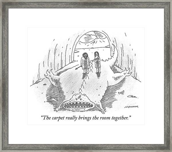 The Carpet Really Brings The Room Together Framed Print