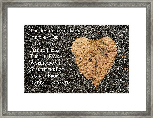 The Decay Of Heart Framed Print