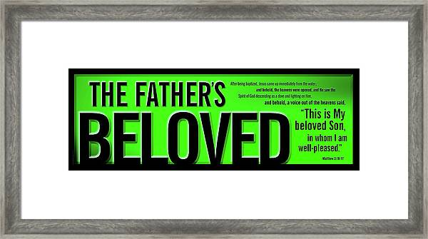 Framed Print featuring the digital art The Father's Beloved by Shevon Johnson