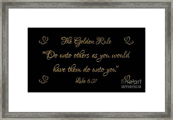The Golden Rule Do Unto Others On Black Framed Print