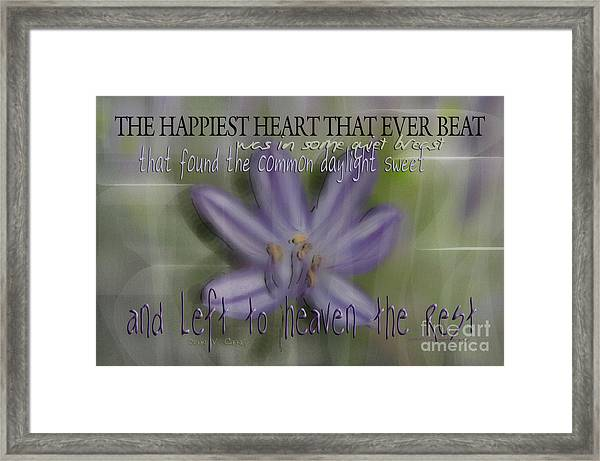 The Happiest Heart That Ever Beat Framed Print