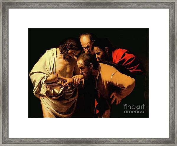 The Incredulity Of Saint Thomas Framed Print