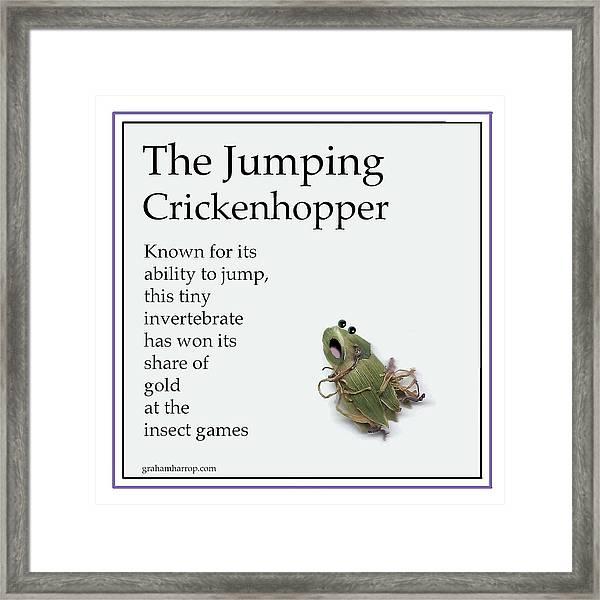 The Jumping Crickenhopper Framed Print