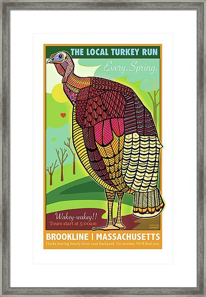 The Local Turkey Run Framed Print