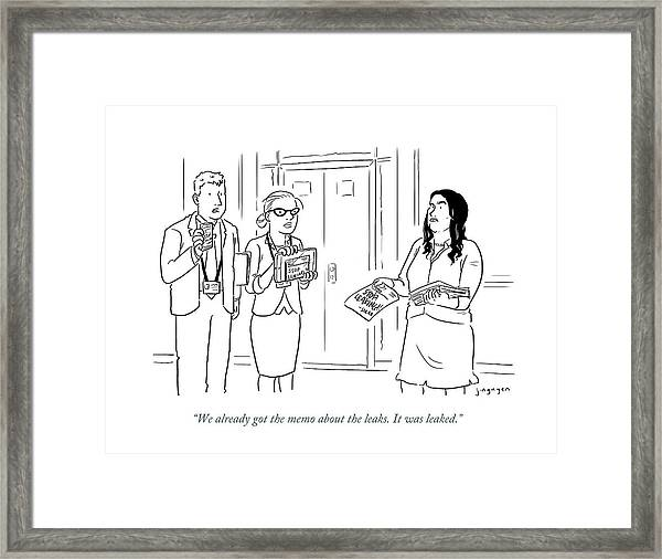 The Memo About The Leaks Framed Print
