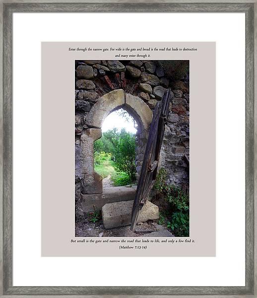 The Narrow Gate Framed Print