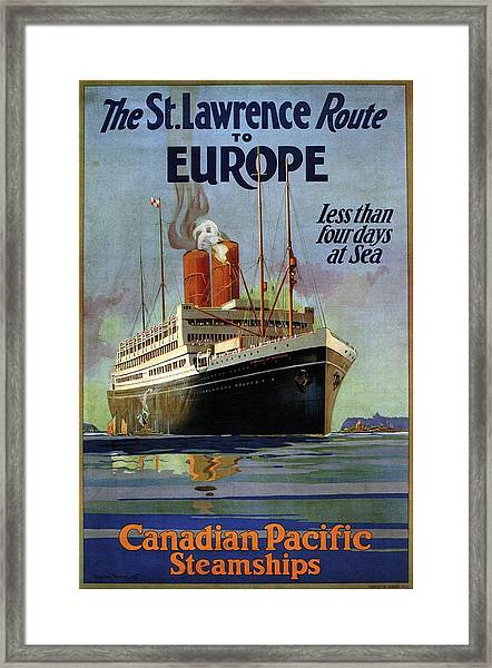 The St.lawrence Route To Europe - Canadian Pacific Steamships - Retro Travel Poster - Vintage Poster Framed Print