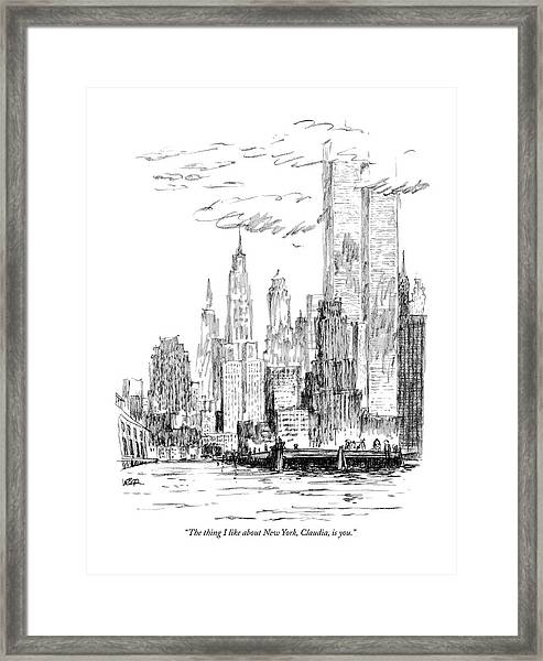 The Thing I Like About New York Framed Print