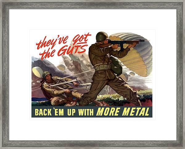 They've Got The Guts Framed Print