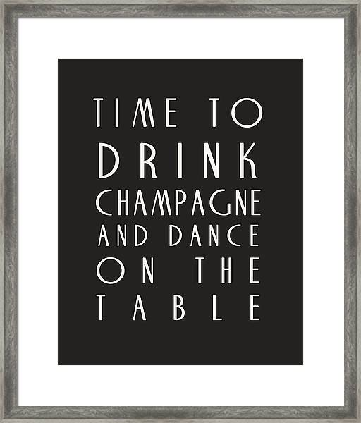 Time To Drink Champagne Framed Print