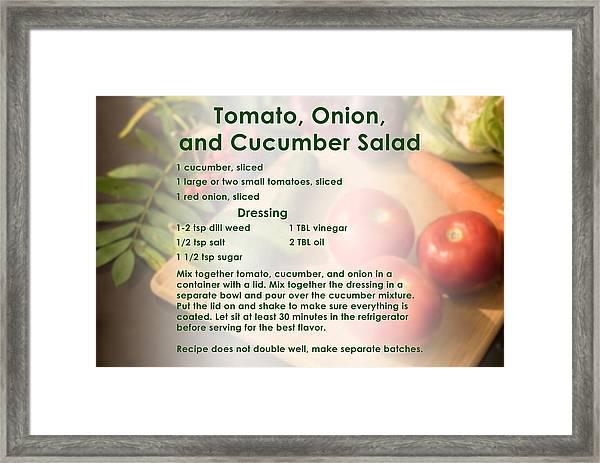 Tomato Onion Cucumber Salad Recipe Framed Print