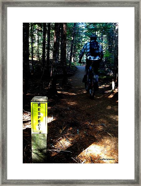Trail Respect Framed Print