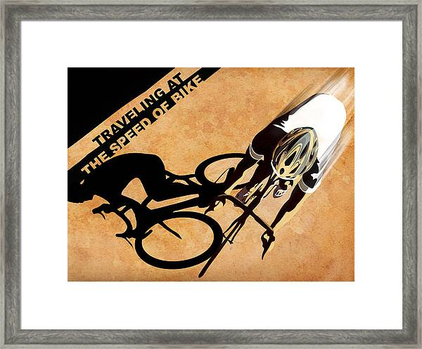 Traveling At The Speed Of Bike Framed Print