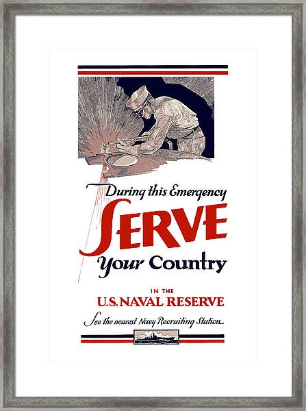 Us Naval Reserve Serve Your Country Framed Print