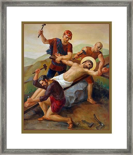 Via Dolorosa - Jesus Is Nailed To The Cross - 11 Framed Print