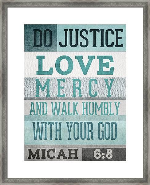 Walk Humbly- Micah  Framed Print