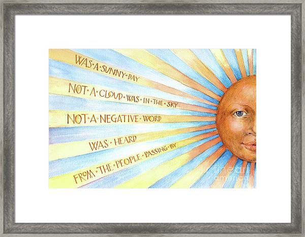 Was A Sunny Day Framed Print