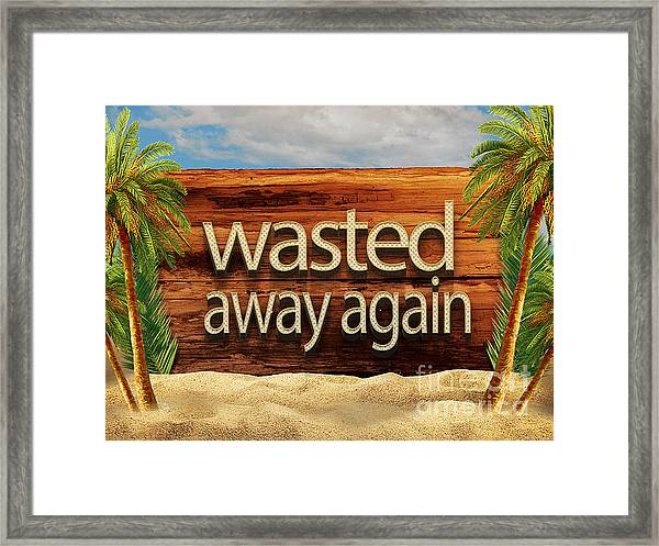Framed Print featuring the drawing Wasted Away Again Jimmy Buffett by Edward Fielding
