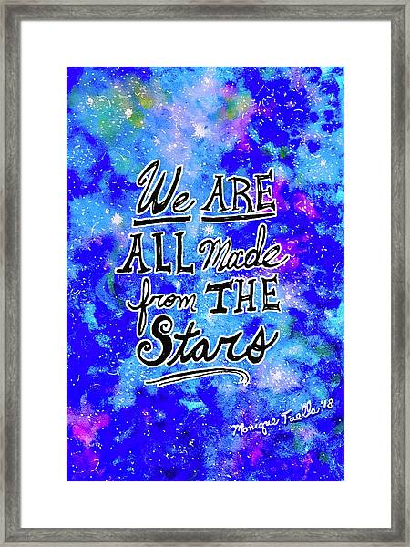 We Are All Made From The Stars Framed Print