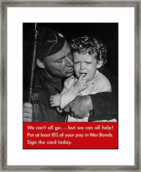 We Can't All Go - Ww2 Propaganda  Framed Print