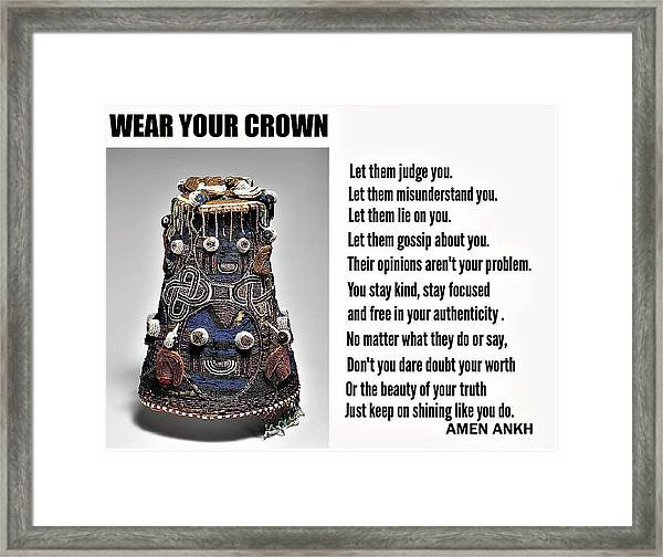 Wear Your Crown Framed Print
