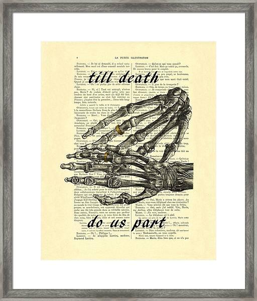Wedding Gift, Till Death Do Us Part Framed Print
