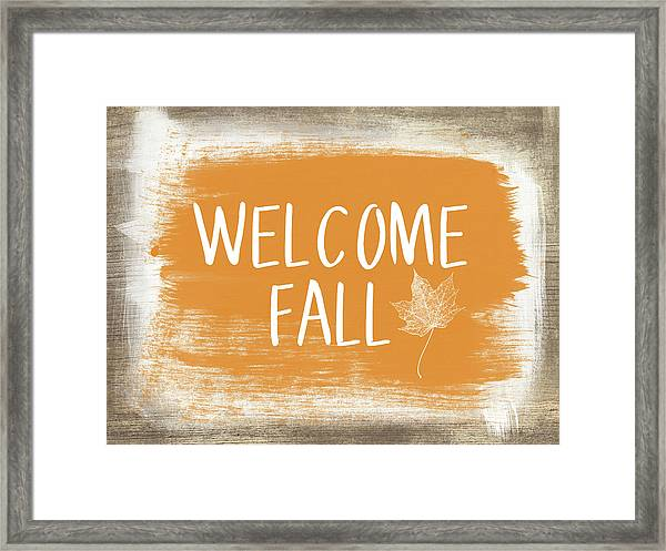 Welcome Fall Sign- Art By Linda Woods Framed Print