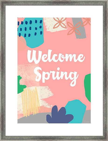 Welcome Spring- Colorful Art By Linda Woods Framed Print