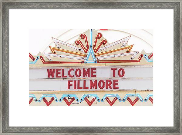 Welcome To Fillmore- Photography By Linda Woods Framed Print