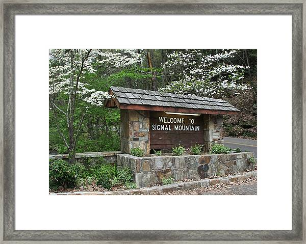 Welcome To Signal Mountain Spring Framed Print