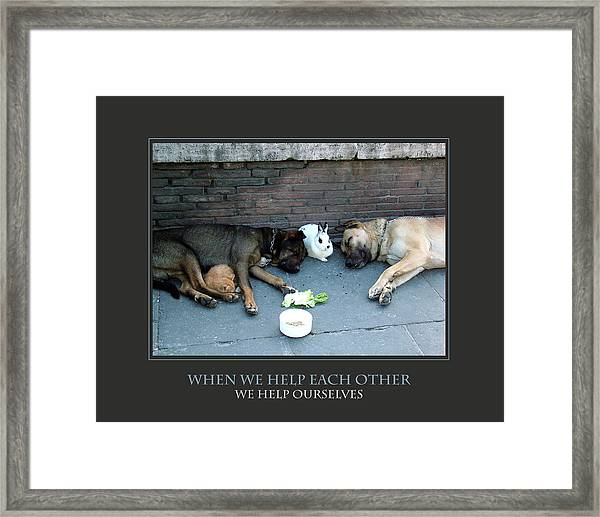 When We Help Each Other Framed Print