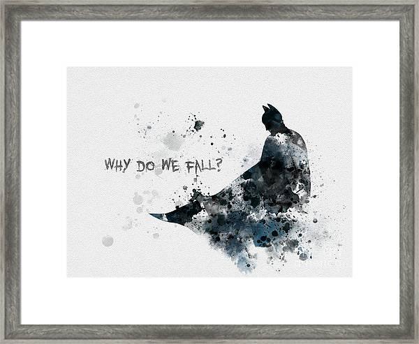 Why Do We Fall? Framed Print