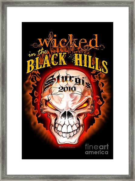 Wicked In The Black Hills - Sturgis 2010 Framed Print