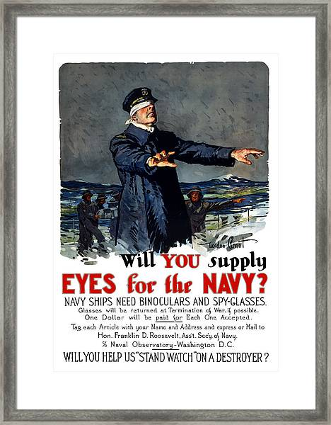 Will You Supply Eyes For The Navy Framed Print