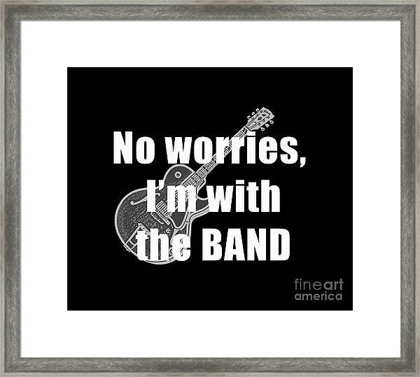 With The Band Tee Framed Print