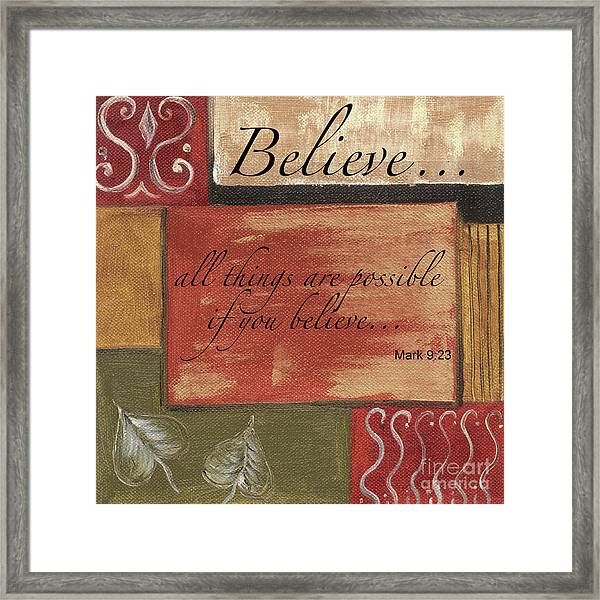 Words To Live By Believe Framed Print