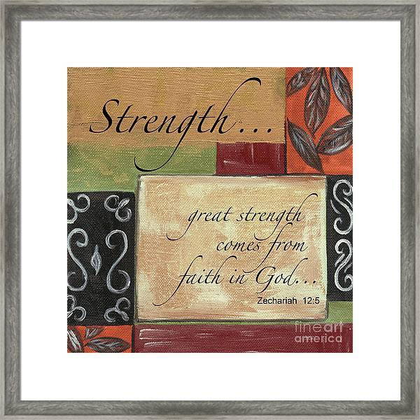 Words To Live By Strength Framed Print