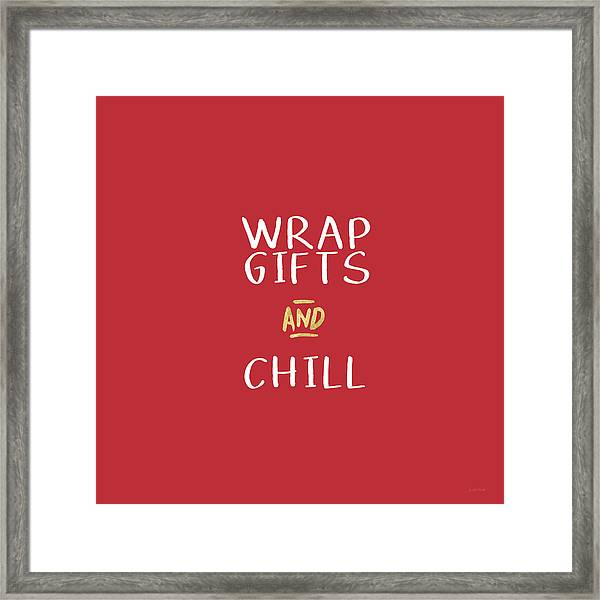 Wrap Gifts And Chill- Art By Linda Woods Framed Print