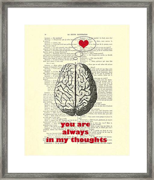 You Are Always In My Thoughts Framed Print