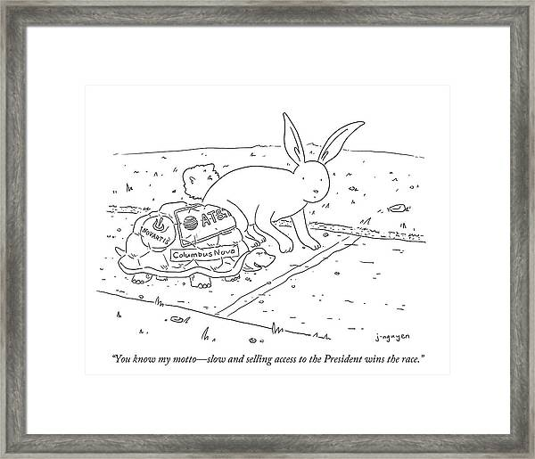 You Know My Motto Framed Print