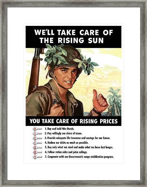 You Take Care Of Rising Prices Framed Print