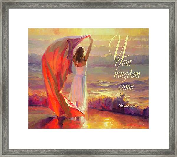 Your Kingdom Come Framed Print